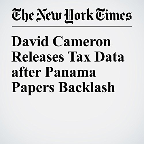 David Cameron Releases Tax Data after Panama Papers Backlash cover art