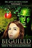 Beguiled: Eden to Armageddon Volume 1