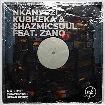 No Limit (Shazmicsoul Urban Remix)