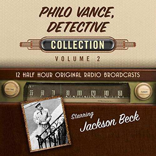 Philo Vance, Detective, Collection 2 Audiobook By Black Eye Entertainment cover art