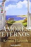 Amores eternos (Books4pocket romántica)