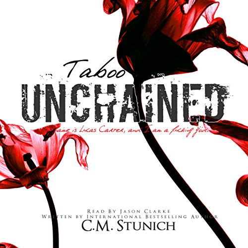 Taboo Unchained Audiobook By C.M. Stunich cover art