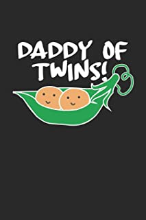 Daddy of Twins: Two Peas in a Pod Dot Grid Journal, Diary, Notebook 6 x 9 inches with 120 Pages