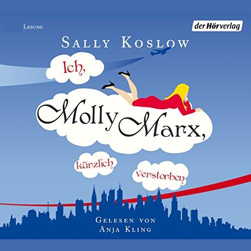 Ich, Molly Marx, kürzlich verstorben  audiobook cover art