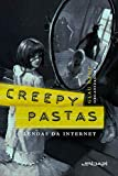 Creepypastas: lendas da internet 3 (Portuguese Edition)