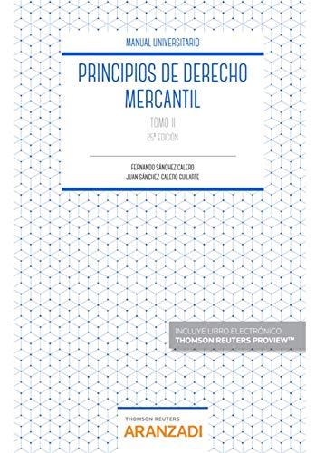 Principios de Derecho Mercantil (Tomo II) (Manuales)
