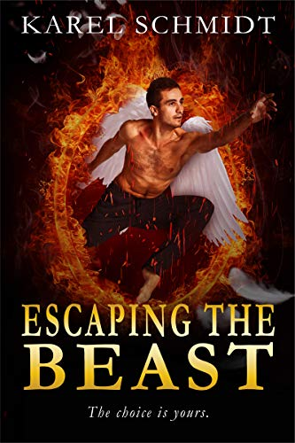 ESCAPING THE BEAST: The Choice is yours