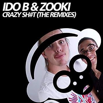 Crazy Sh#t (The Remixes)