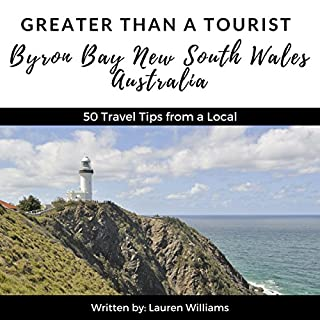Greater Than a Tourist: Byron Bay, New South Wales, Australia cover art