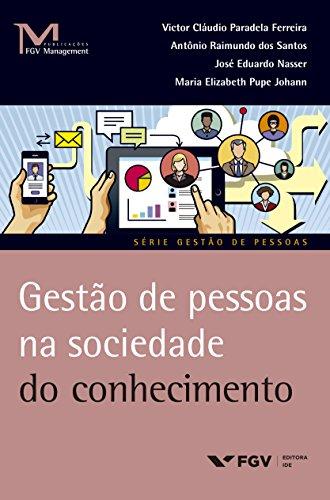 Gestão de pessoas na sociedade do conhecimento (FGV Management)
