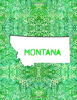 MONTANA: 8.5x11 lined notebook : The Great State of Montana USA : Big Sky Country