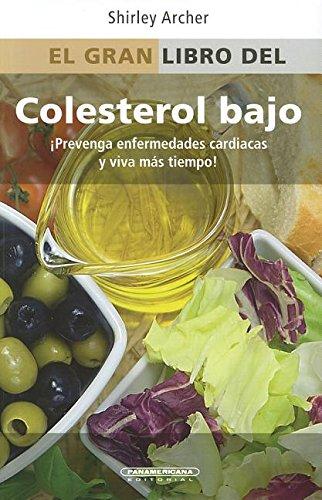 El Gran Libro del Colesterol Bajo = Everything Low Cholesterol Book