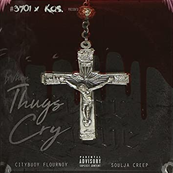 When Thugs Cry