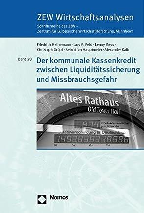 Der kommunale Kassenkredit zwischen Liquidit�tssicherung und Missbrauchsgefahr : B�cher