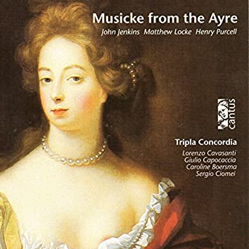 Jenkins, Locke & Purcell: Musicke from the Ayre