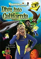Dive Into California DVD from The Adventures of Ocean Annie, Makaio and Fringy the Ichthyologist Fish