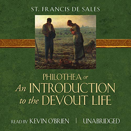 An Introduction to the Devout Life: Tan Classics audiobook cover art
