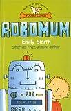 Robomum (English Edition)