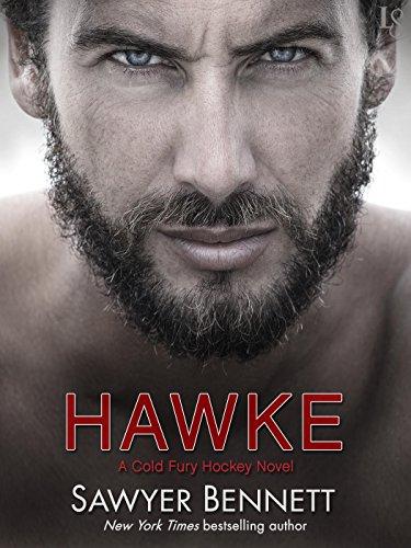 Hawke: A Cold Fury Hockey Novel (Carolina Cold Fury Hockey Book 5) (English Edition)