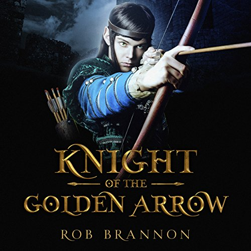 Knight of the Golden Arrow audiobook cover art