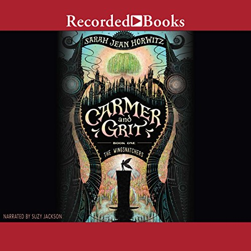 The Wingsnatchers     Carmer and Grit, Book 1              By:                                                                                                                                 Sarah Jean Horwitz                               Narrated by:                                                                                                                                 Suzy Jackson                      Length: 9 hrs and 16 mins     5 ratings     Overall 3.8