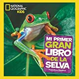 Mi primer gran libro de la selva (NG KIDS)
