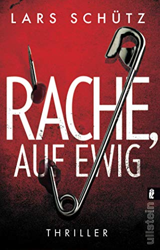 Buchseite und Rezensionen zu 'Rache, auf ewig: Thriller (Ein Grall-und-Wyler-Thriller, Band 3)' von  Schütz