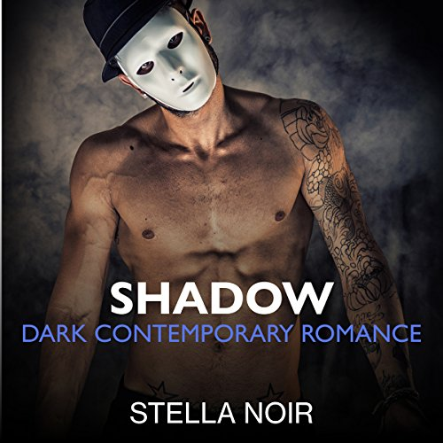 Shadow: Dark Contemporary Romance  By  cover art
