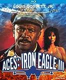 Aces: Iron Eagle III [Blu-ray]