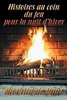 Histoires Au Coin Du Feu Pour La Nuit D'Hiver (French) 1683941551 Book Cover