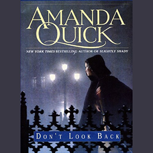 Don't Look Back     Lavinia Lake, Book 2              By:                                                                                                                                 Amanda Quick                               Narrated by:                                                                                                                                 Josephine Bailey                      Length: 11 hrs and 5 mins     10 ratings     Overall 4.1