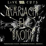 Live Cuts (Live at Teragram Ballroom and the Independent, Dec. 2015) [Explicit]