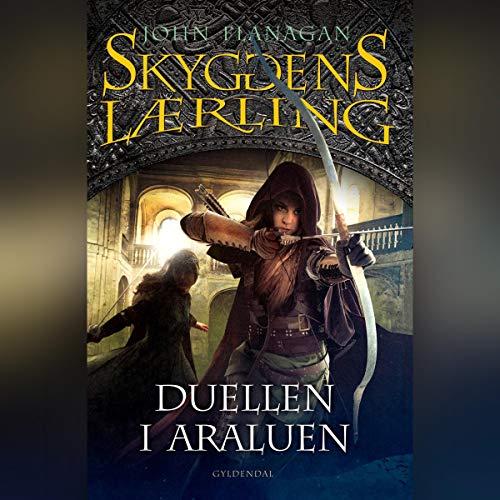 Skyggens lærling 14 - Duellen i Araluen Audiobook By John Flanagan cover art