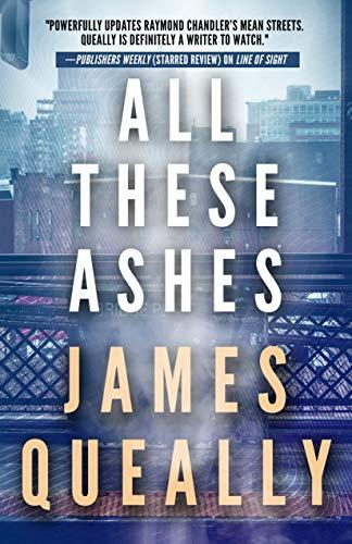 Todas Esas Cenizas de James Queally
