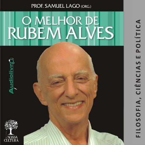 O Melhor de Rubem Alves - Filosofia audiobook cover art