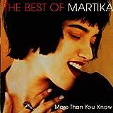 The Best of Martika: More Than You Know von Martika