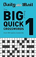Daily Mail Big Book of Quick Crosswords Volume 1 (The Daily Mail Puzzle Books)