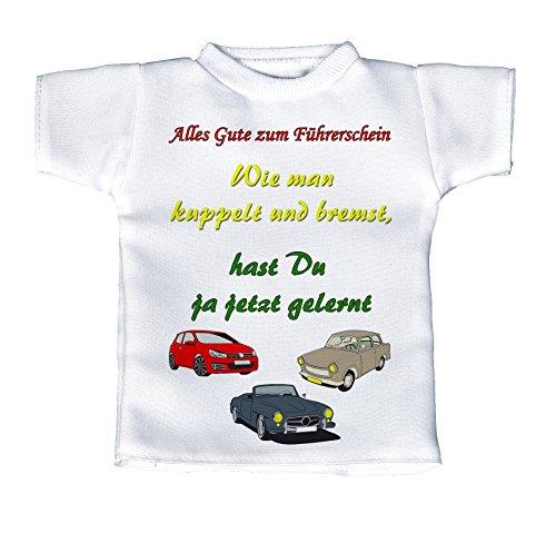 handmade-in-nb Mini T-Shirt, Flaschenshirt, Autofensterdekoration, Weiß Mit Aussagekräftigen Spruch – Alles Gute Zum Führerschein – Wie Man Kuppelt Und Bremst Hast Du Ja Jetzt Gelernt