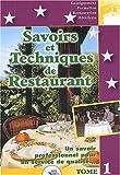 Savoirs et techniques de restaurant - Tome 1 Un savoir professionnel pour un service de qualité... by Christian Ferret (2004-12-01) - Editions BPI - 01/12/2004