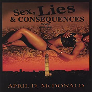 Sex, Lies and Consequences