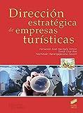 Dirección estratégica de empresas turísticas: 13 (Turismo)