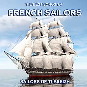 The Best Songs of French Sailors