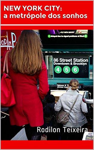 New York City: a metrópole dos sonhos