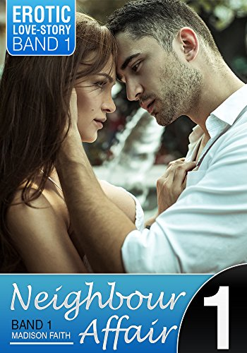 Neighbour Affair - Band 1: Nachbarschaftsdienste