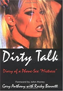 Dirty Talk: Diary of a Phone Sex