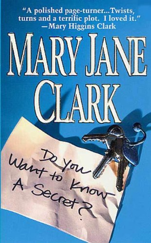 Do You Want to Know a Secret?: A Novel (Key News Thrillers Book 1)