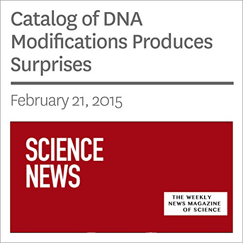 Catalog of DNA Modifications Produces Surprises audiobook cover art