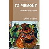 TG PIEMONT - Comedia brev an at unich