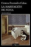 La habitación de Nona: 11 (Andanzas)
