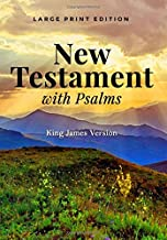 New Testament with Psalms (Large Print Edition): King James Version (KJV) of the Holy Bible (Illustrated)